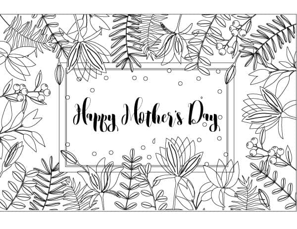 Happy Motheru0027s Day Frame Coloring Page