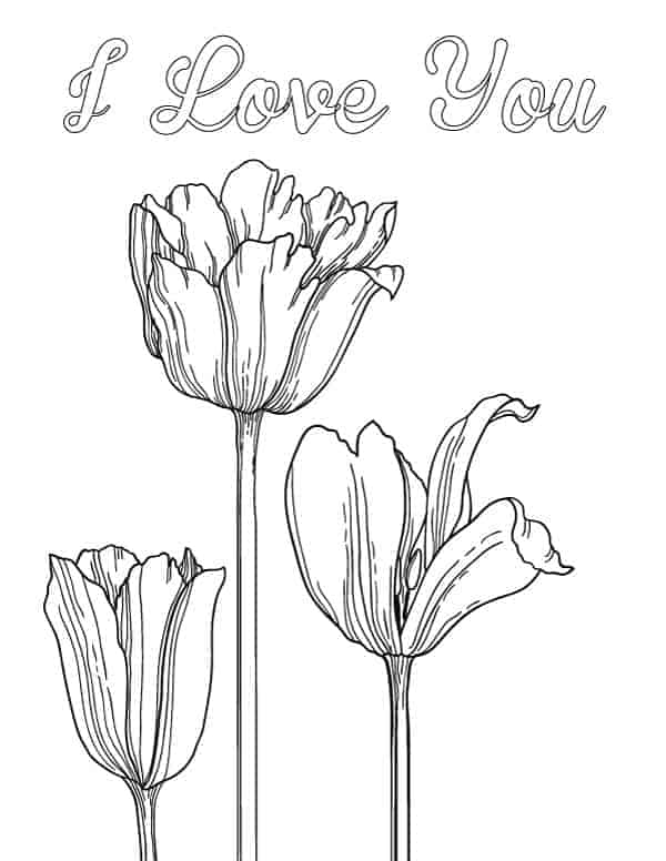 "Free printable ""I love you"" sentiment coloring page featuring tulips. Perfect for Mother's day coloring pages"