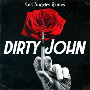 Dirty John true crime podcast